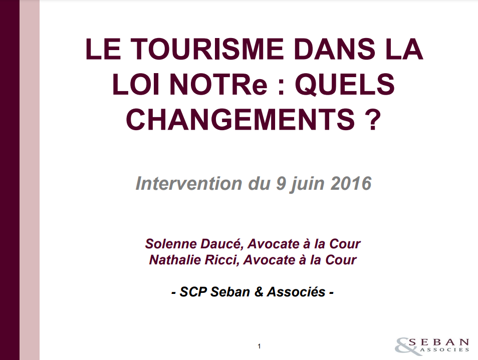 Le tourisme dans la loi NOTRe : quels changements ? (SCP Seban & Associés)