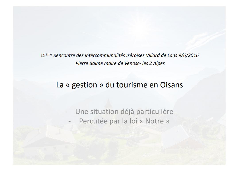 La gestion du tourisme en Oisans (Pierre Balme, Maire de Venosc - les 2 Alpes)