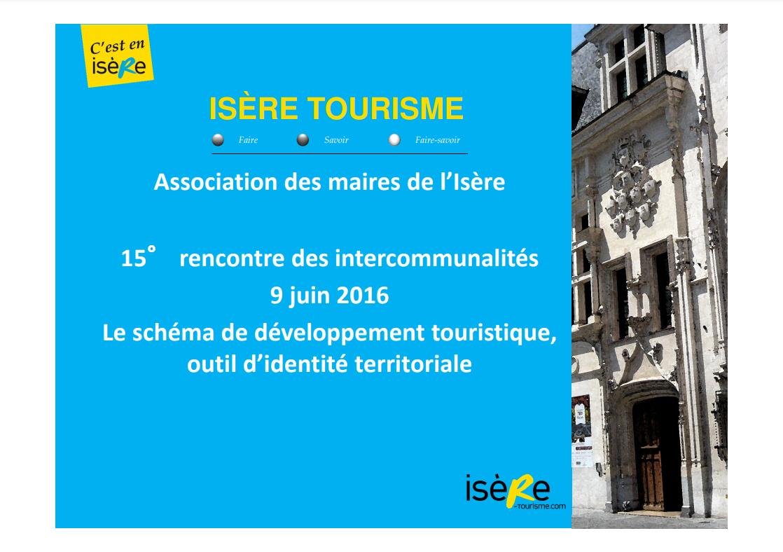 Le schéma de développement touristique, outil d'identité territoriale (Isère Tourisme)