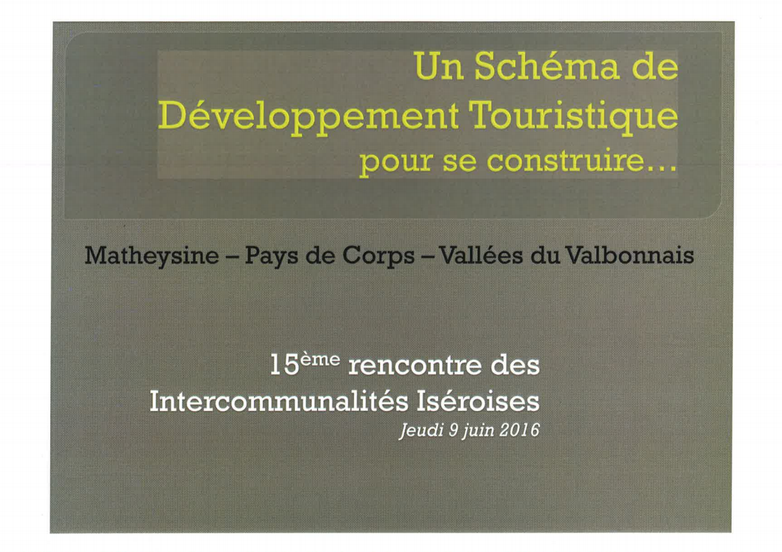 Un schéma de développement touristique pour se construire (CC Matheysine, Pays de Corps, Vallées du Valbonnais)